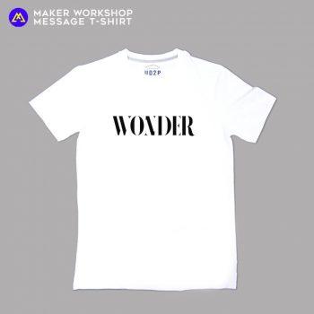 WONDER Message T-Shirt