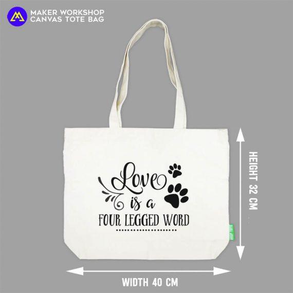 Love is a Four Legged Word TOTE BAG