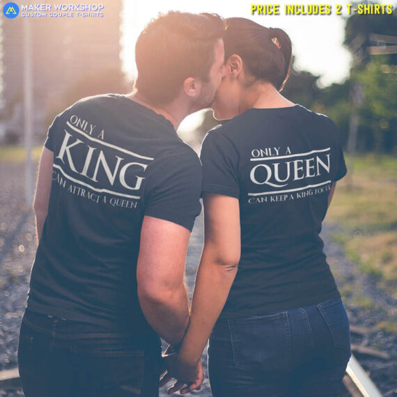 Only a King & Queen Couple T-Shirts