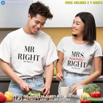 Mr. Right & MRS. ALWAYS Right Couple T-Shirts